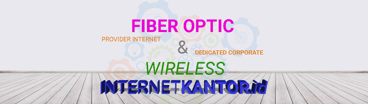 Paket Internet Dedicated, Corporate or Retail
