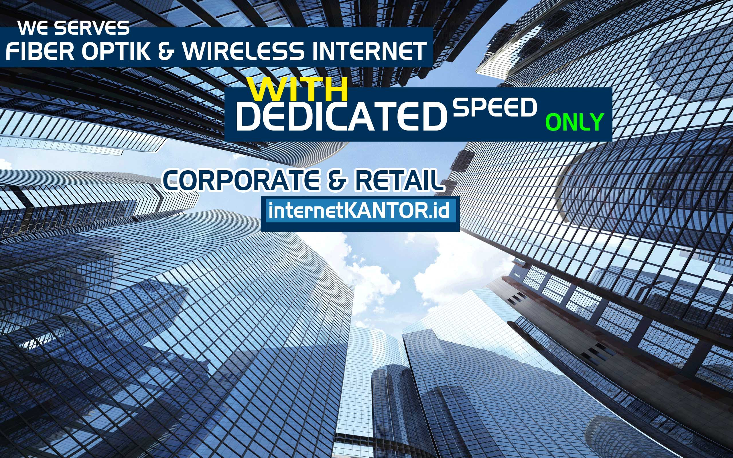 Paket Internet Fiber Optik VS Paket Internet Wireless jakarta